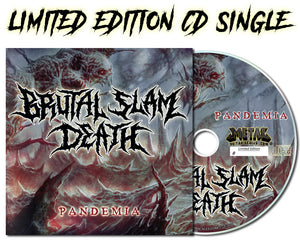 Brutal Slam Death - Pandemia (CD Single)