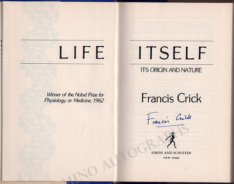 "Crick, Francis - Signed Book ""Life Itself - Its Origin and Nature"""