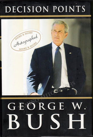"Bush, George W. - Signed Book ""Decision Points"""