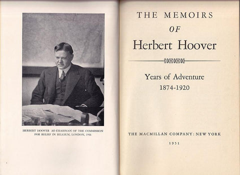 "Hoover, Herbert - Signed Book ""The Memoirs of Herbert Hoover - Years of Adventure 1874-1920"""
