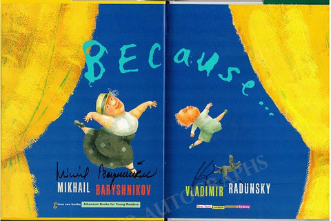 "Baryshnikov, Mikhail - Radunsky, Vladimir - Double Signed Book ""Because..."""