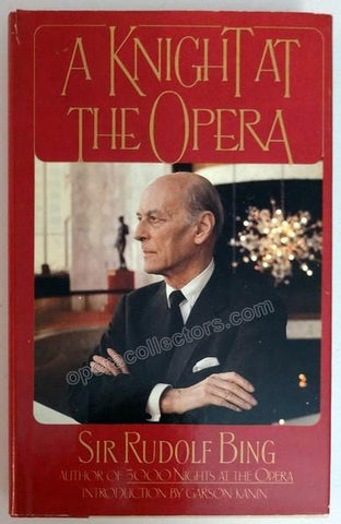 "Bing, Rudolf - Signed Book ""A Knight at the Opera"""
