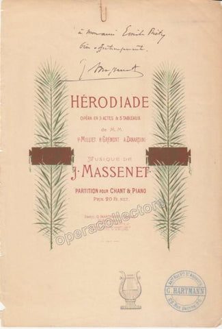"Massenet, Jules - Signed First Page of his Opera ""Herodiade"""