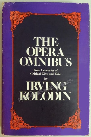 "Kolodin, Irving - Signed Book ""The Opera Omnibus"" - Tamino Autographs  - 1"