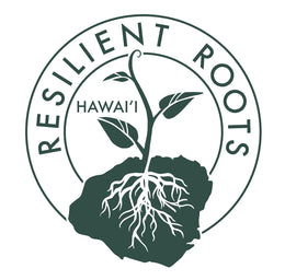 Resilient Roots Hawaii