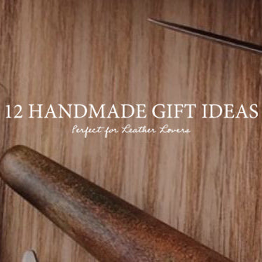 Holiday Gifting Guide - 12 Handmade Gift Ideas
