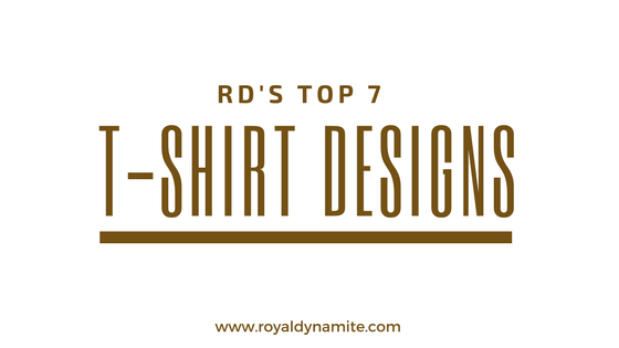 RD's Top 7 T-Shirt Designs