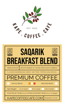 Load image into Gallery viewer, Saqarik Breakfast Blend