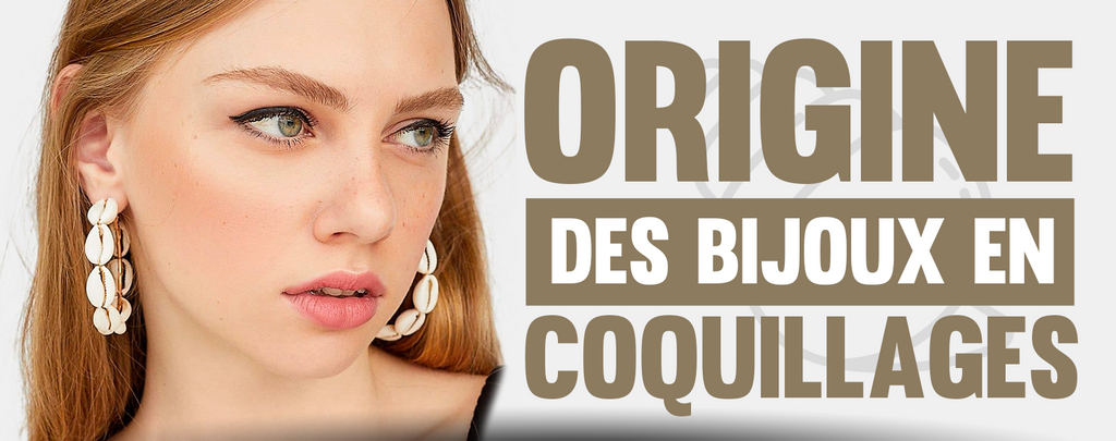 Bijoux en Coquillages : LES ORIGINES !