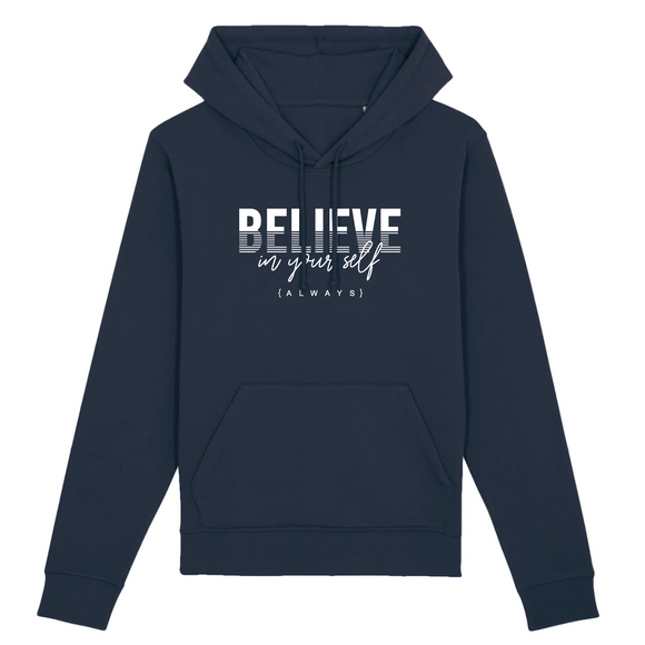 ✓ Ecológica Sudadera Unisex con capucha *Believe in Yourself Always - Positive Impact Shop