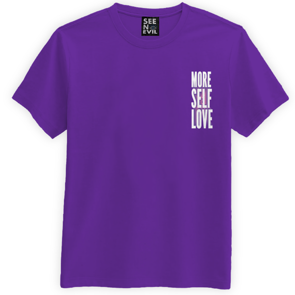 More Self Love T-shirt - See No Evil