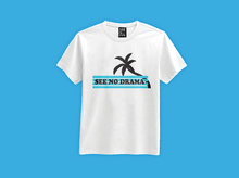 Load image into Gallery viewer, See No Drama t-shirt