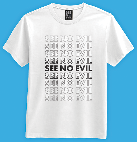 See No Evils t-shirt