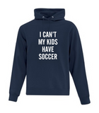 I Can't my Kids Have Soccer
