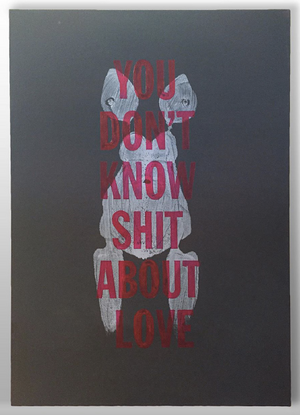 """You Don't Know Shit About Love"""