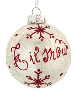 SILVER GLASS BALL WITH LET IT SNOW & RED SNOWFLAKE