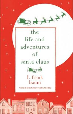 THE LIFE AND ADVENTURES OF SANTA