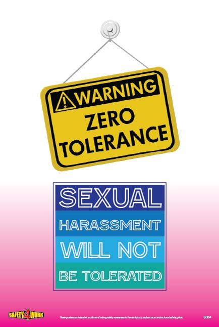 SEXUAL HARASSMENT WILL NOT BE TOLERATED, workplace safety poster