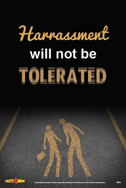 HARASSMENT WILL NOT BE TOLERATED, workplace safety poster