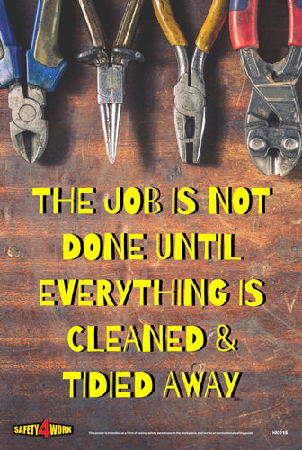 Poster, safety, housekeeping, the job is not done until everything is cleaned and tidied away, workplace