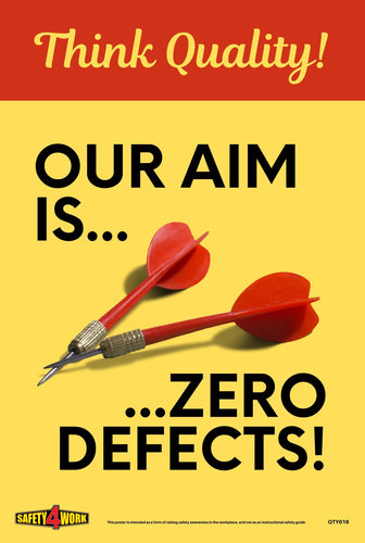 Think Quality, Zero defects, safety, poster