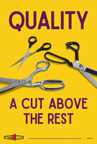 Quality, a cut above the rest, scissors, safety, posters, best