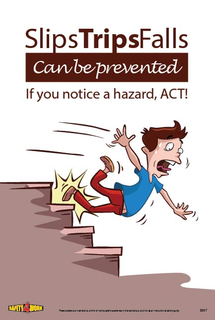S007- Slips&Trips Workplace Safety Poster