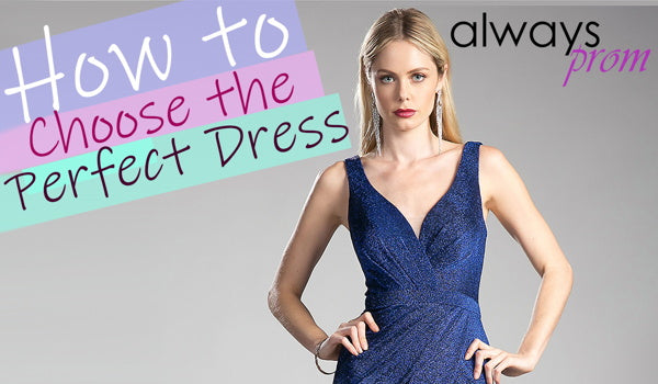 How to choose Perfect dress