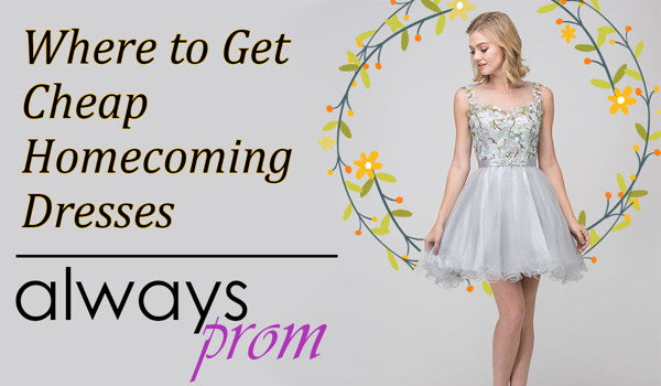 Where to Get Cheap Homecoming Dresses | Alwaysprom.com