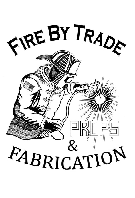 Fire By Trade - Props