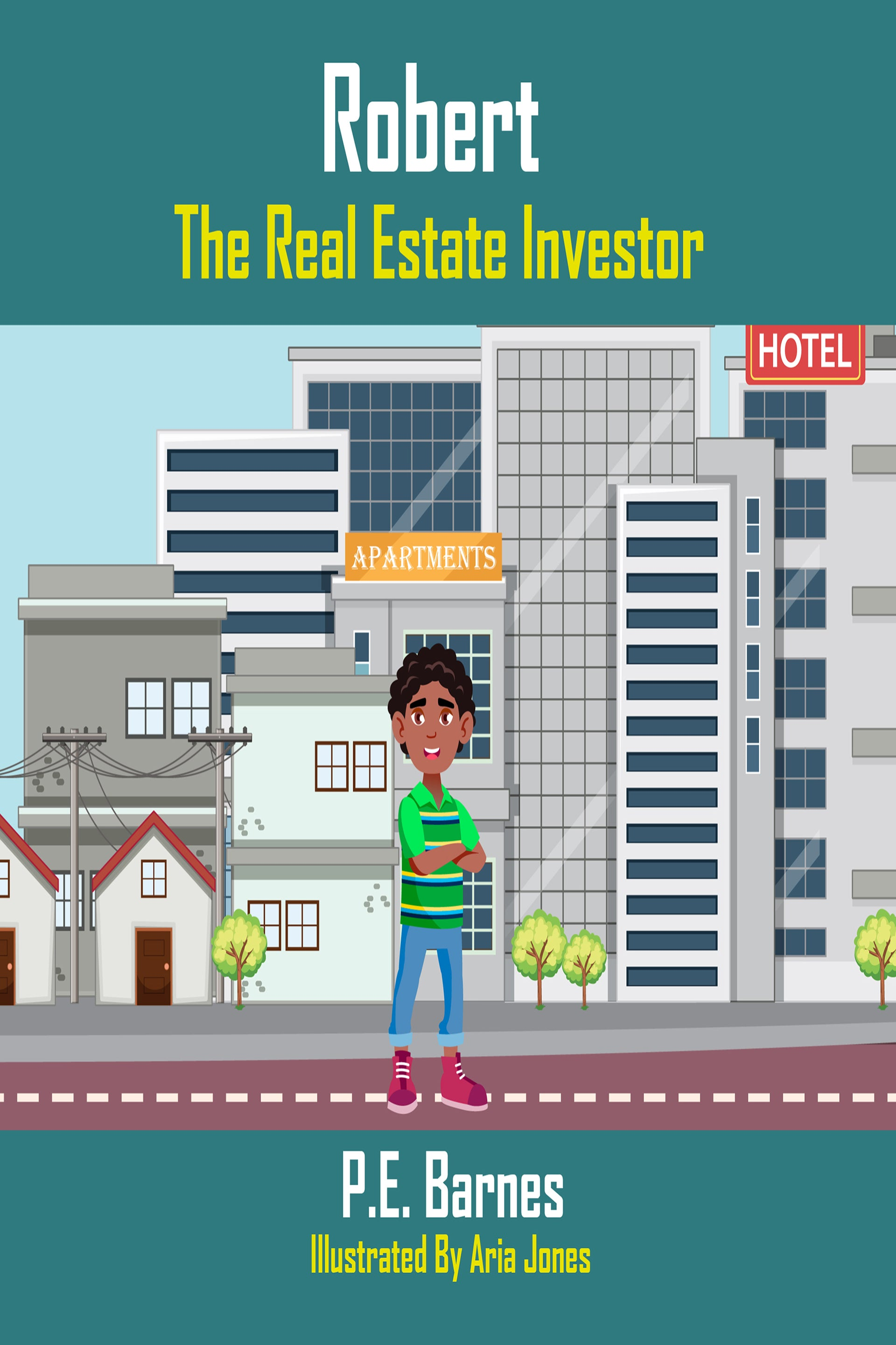 Robert The Real Estate Investor (Ages 9-12)