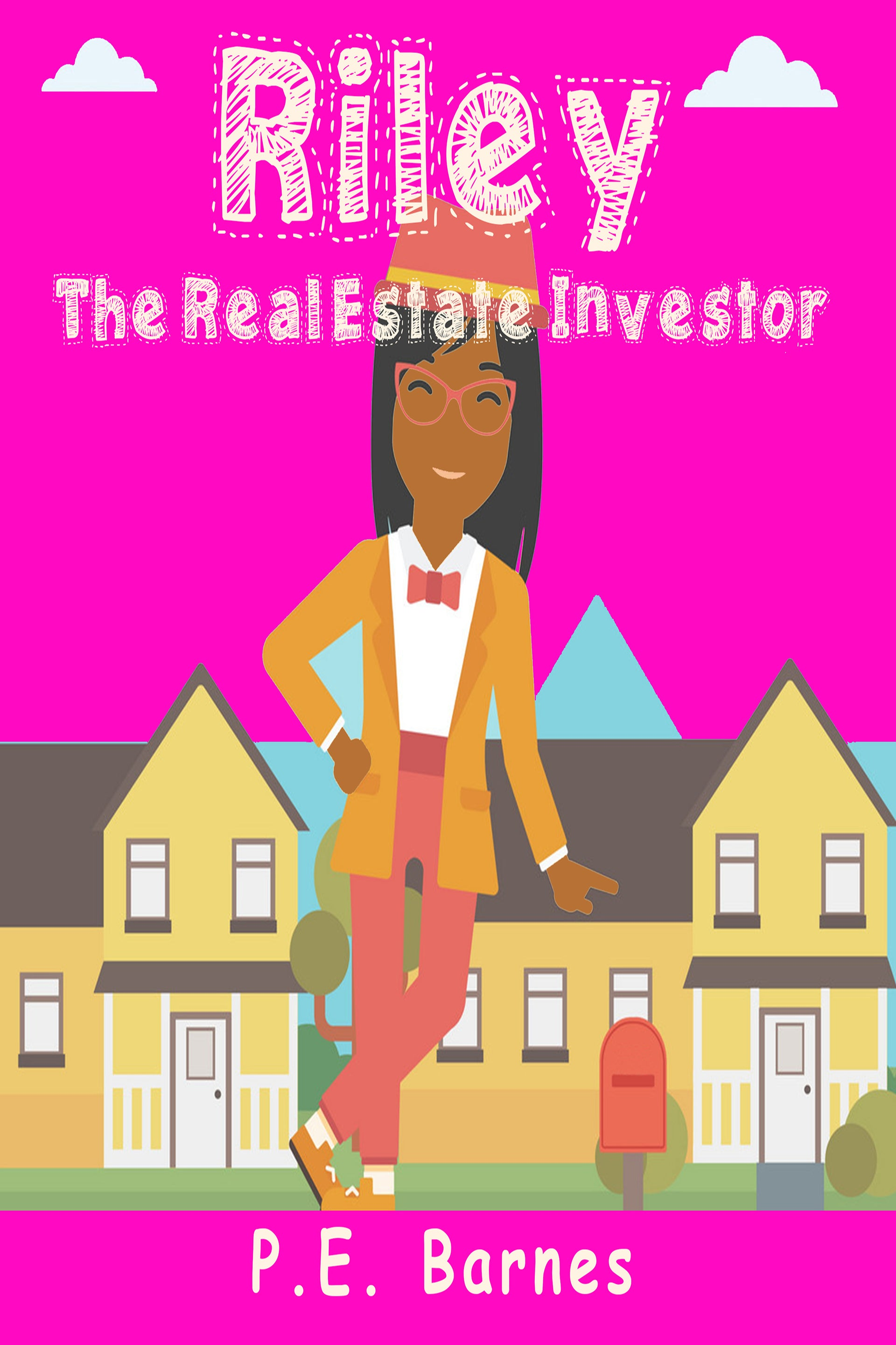 Riley the Real Estate Investor (Ages 9-12)