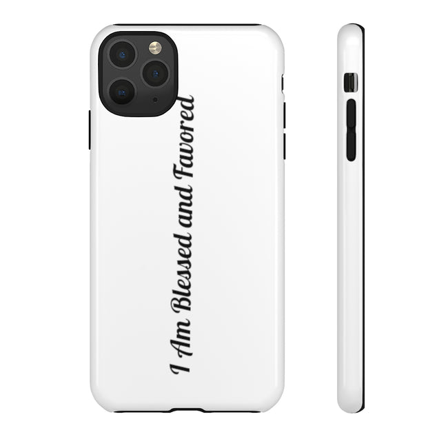 """I Am Blessed and Favored"" - iphone Cases"