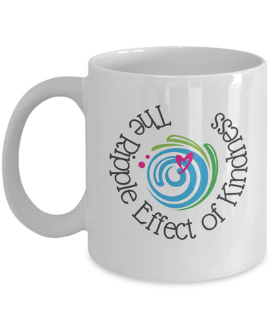 11oz Mug - The Ripple Effect of Kindness