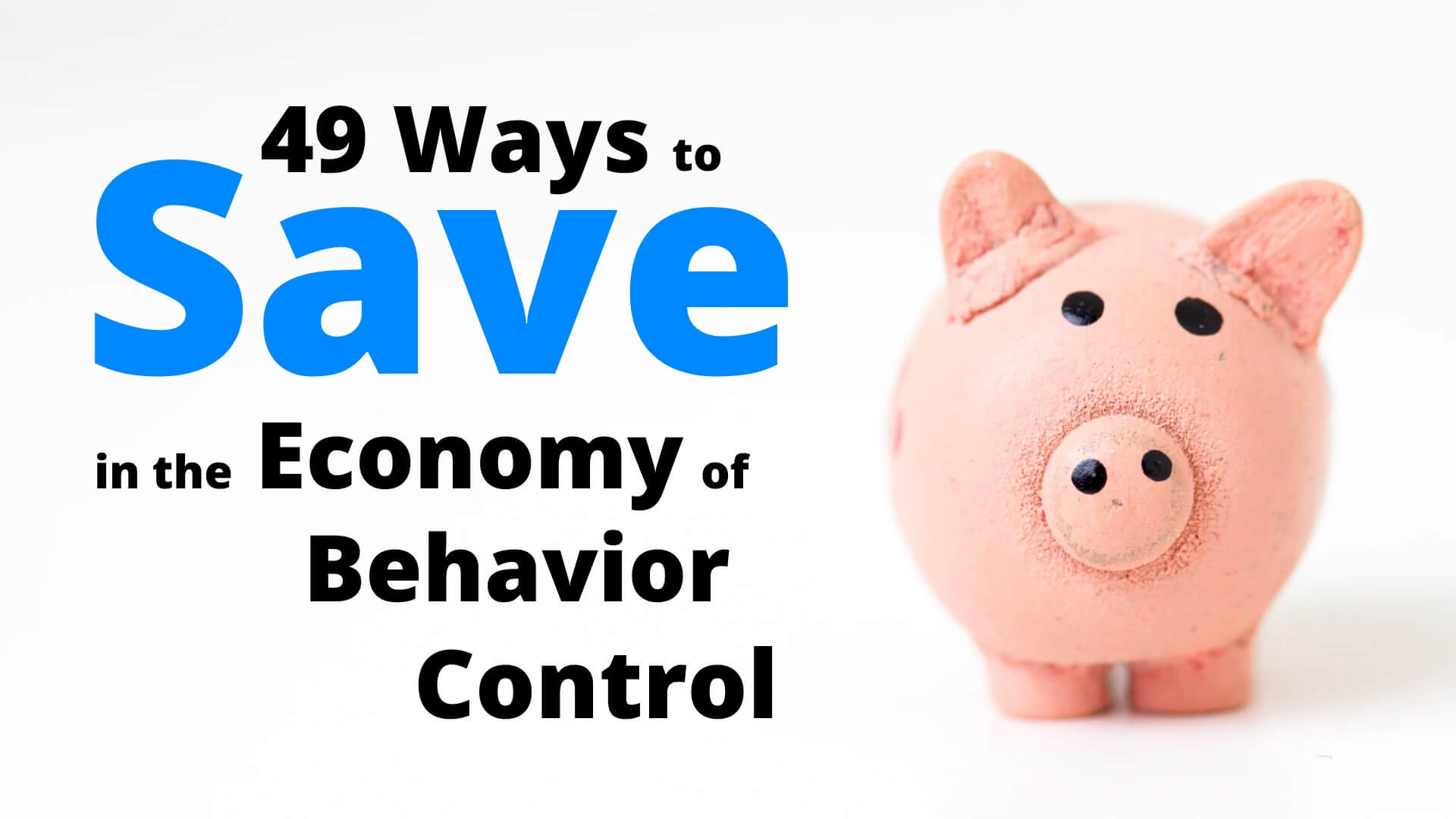 49 Ways To Save