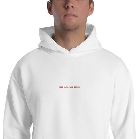 your lashes are boring embroidered hoodie