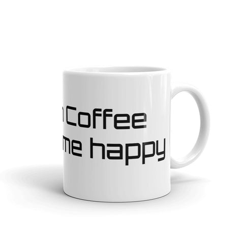 Fill with Coffee to make me happy