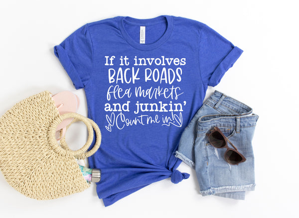 If it involves back roads flea markets and junkin' count me in screen print trasnfer