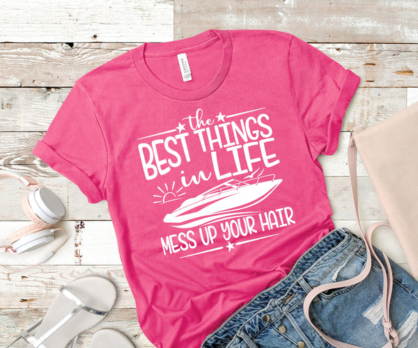 The best things in life mess up your hair screen print transfer ships around 5/04