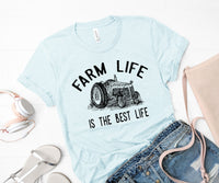Farm life is the best life screen print transfer RTS