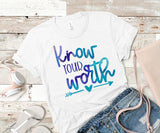 Know your worth screen print transfer RTS