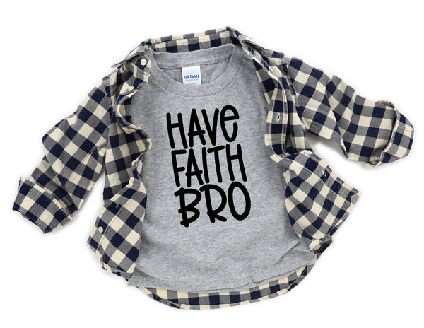 "Have faith bro youth 8"" screen print transfer"
