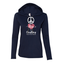 Load image into Gallery viewer, PEACE, LOVE & CRAFTING Lightweight L/S Hoodie