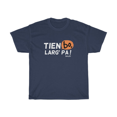 Tien bo larg' pa - Tee-shirt homme