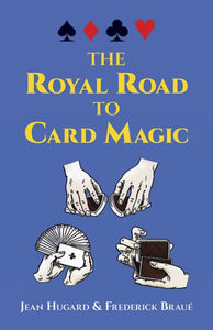 The Royal Road to Card Magic - Book