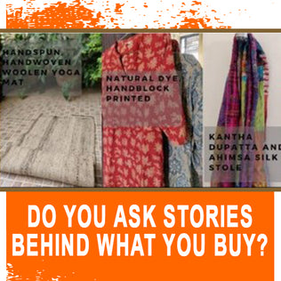 Do you ask Stories behind what you buy?