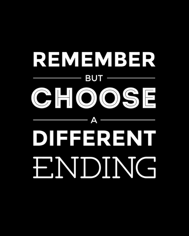 Remember But Choose A Different Ending - Poster