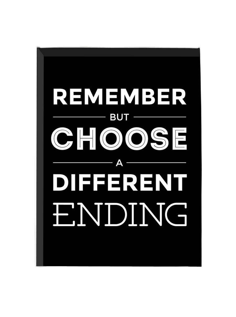 Remember But Choose A Different Ending - Canvas