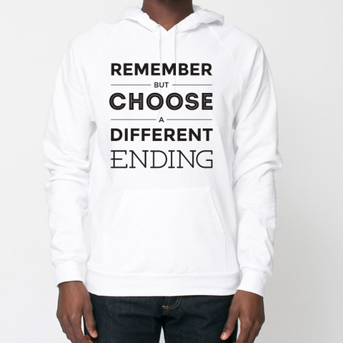 Remember But Choose A Different Ending - Sweatshirt