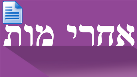 Parsha - Acharei Mot: The (Surprising) Purpose of Yom Kippur